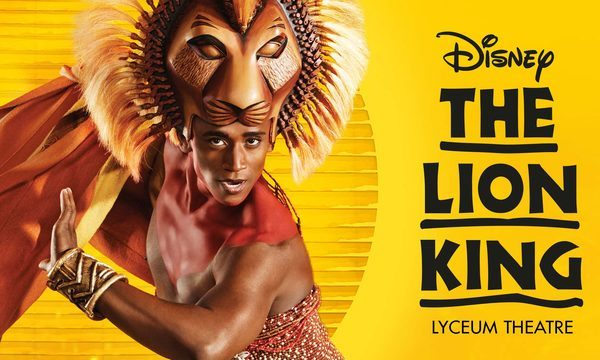 Le Roi Lion (The Lion King Disney) au Lyceum Theatre à Londres